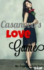 Casanova's Love Game by QueenAshaaa