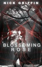 Blossoming Rose // Naruto Fanfiction by dolefuI