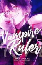 Vampire Ruler♔ by TyongWriter