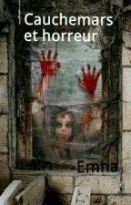 Cauchemars et Horreur by Emnoul