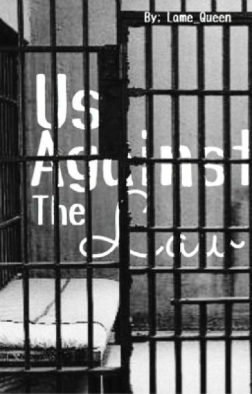 Us Against The Law (Kellic) (boyxboy)