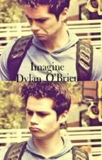 Imagine Dylan O'Brien by ThingsLove