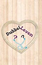 Dubbel leven? by Willemijntje014