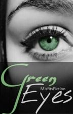 Green Eyes [girlxgirl] by MisfitsFictions