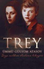 Trey Günceleri ( Raflarda!) by Glsm501