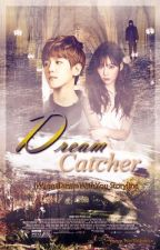 Dream Catcher {EXOSHIDAE-BAEKYEON} by IWannaDreamWithYou