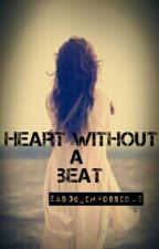A Heart Without A Beat by EAS06_impossible
