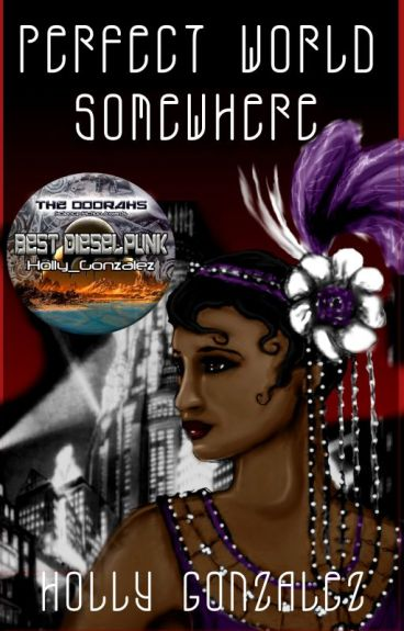 Perfect World Somewhere **Featured** by Holly_Gonzalez