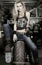 Biker Chick by ClassicChocolate
