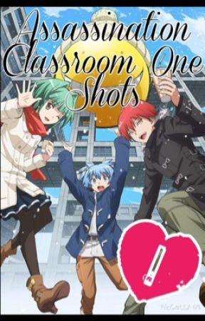 Book of Assassination Classroom One-Shots - Koro Sensei x Reader