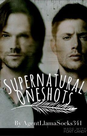 Supernatural Oneshots - Father!Sam x Child!Reader