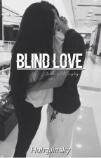 Blind Love (Jack Gilinsky) by cheungsophie
