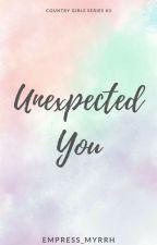 Unexpected You by MyrrhRamirez
