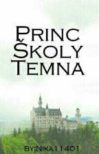 Princ Školy Temna  /1/ by Nika11401