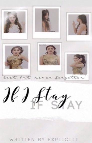 If I Stay (Lauren/Camila/You)