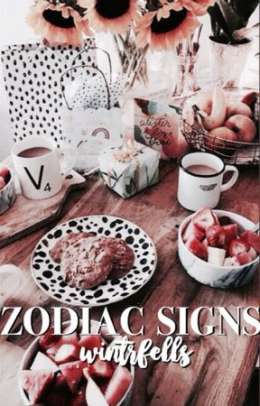 zodiac signs  - i  nicest to meanest - Wattpad