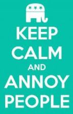 short- ways to annoy people. by llamag0ddess