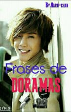 Frases De Doramas by Naru-chan