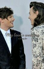 My Love's Wedding. » larry stylinson by allthefookinlove