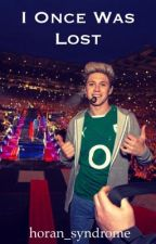 I Once Was Lost (Niall Horan Fan-fiction) by horan_syndrome