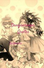 Danganronpa incorrect Quotes by Yunalix