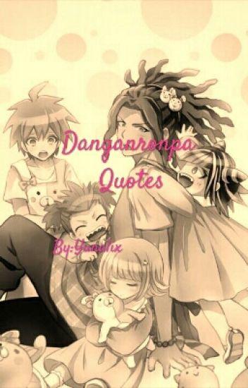 Danganronpa incorrect Quotes