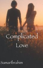Complicated Love by SamarIbrahim