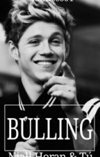 Bulling (Niall Horan & Tú) by Goddess01