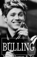 Bulling (Niall Horan & Tú) by Goddess01
