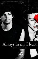 Always In My Heart | l.s by tommodrunk