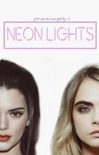 Neon Lights (Cara + Kendall) by jeonjebal