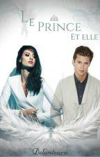 Le prince et... Elle ! by Delantzara