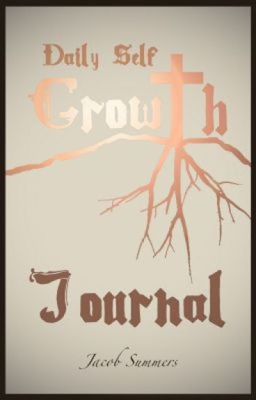 Daily Self Growth Journal Pt. II by JacobSummers