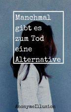 Manchmal gibt es zum Tod eine Alternative | Seth Clearwather by badsummergirl