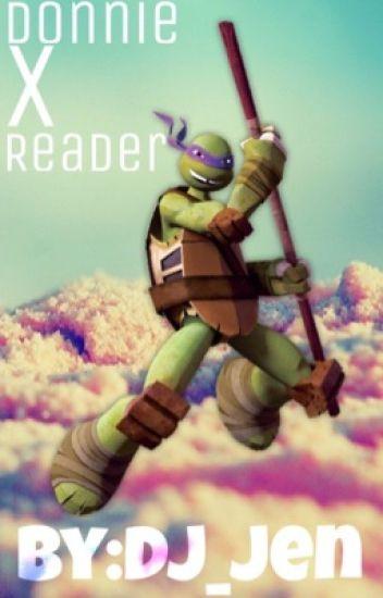Donnie x Reader