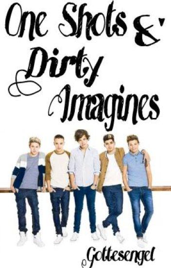 One Shots &' (Dirty) Imagines (KEINE ANFRAGEN MEHR!)