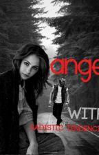 Ангел с наклонностями садиста ( другой конец ) by Anastasia_Green