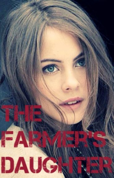 The Farmer's Daughter (Book One)