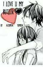 i love u my butler by Kochi_azumiya