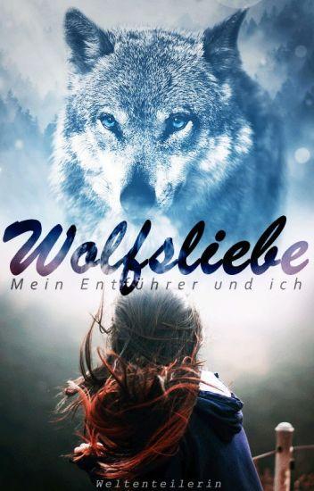 Wolfsliebe - Mein Entführer und ich