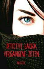 Detective Laura - Vergangene Zeiten by MelP2001