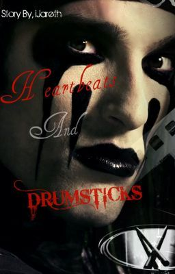 Heartbeats and Drumsticks (Book 1)
