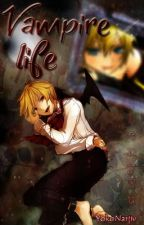 Vampire Life © [Len y Tú] by YokoNarjiv