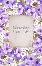 Blooming thoughts. by newromanticcs