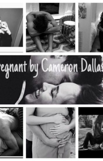 Pregnant by Cameron Dallas