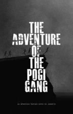 The Adventure of the Pogi Gang by jnnmrn