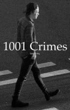 1001 Crimes by tiffanywa