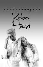 Rebel Heart  by anabananayeah