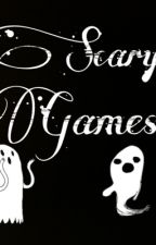 Scary Games by sorryimmaria961
