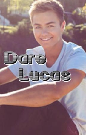 Dare Lucas by LucxsFriar